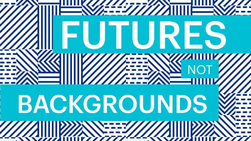 10537-•-Futures-Not-Backgrounds